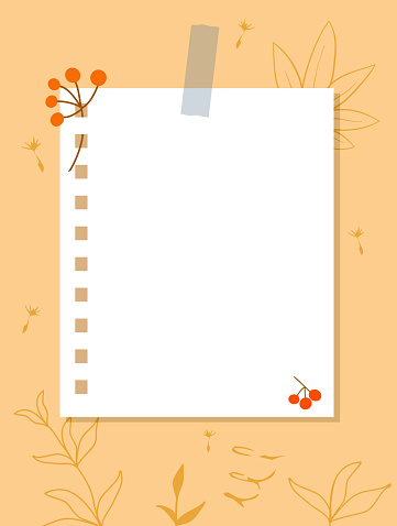 A sheet of notebook paper taped to wall. Note paper, branches with red berries, yellow contours of plants in the background.