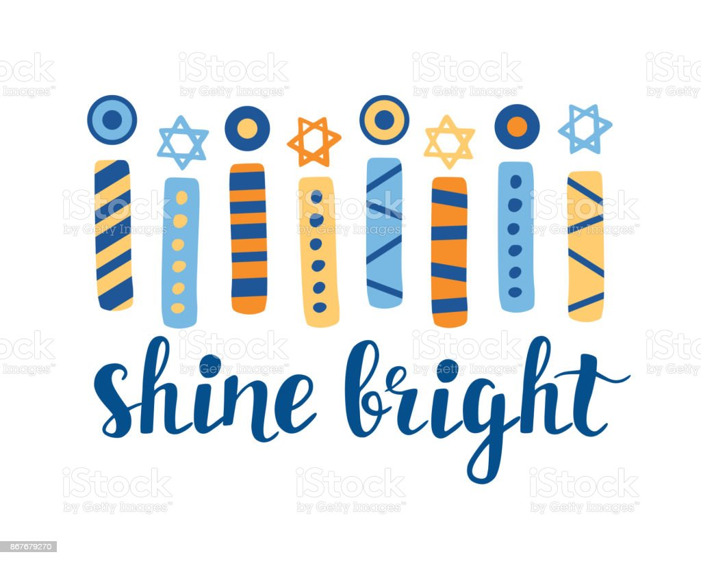 Shine Bright. Hanukkah greeting card with creative hand drawn menorah candles an unique lettering vector art illustration