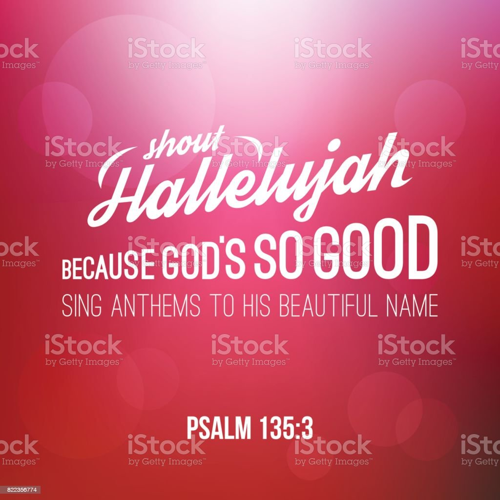 shout hallelujah calligraphic hand lettering from psalm, bible verse for christian with bokeh background vector art illustration