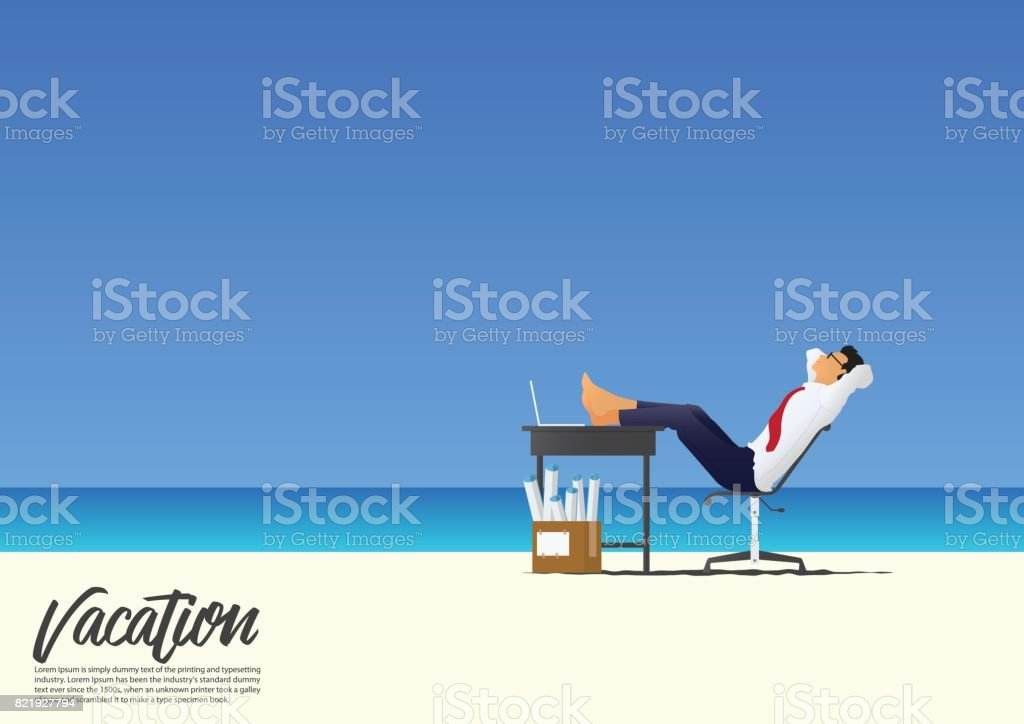 Side view of businessman relaxing with feet up on office desk on white sand beach while on his vacation. Blue gradient sky background  with copy space for your text. Vector. vector art illustration