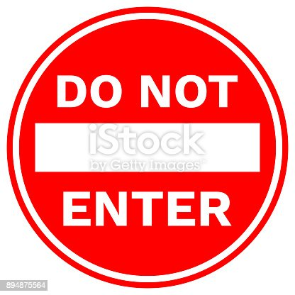 DO NOT ENTER sign in red circle. Vector.
