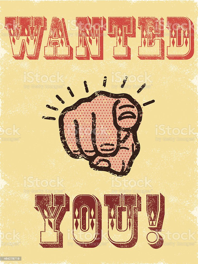 A sign indicating that you are wanted vector art illustration