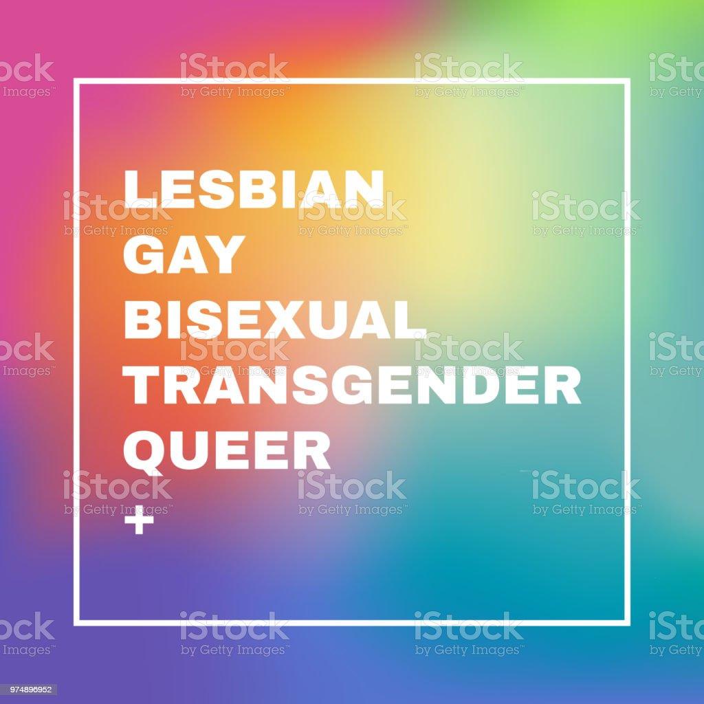 Signo LGBTQ en un arco iris borroso malla de fondo. Diseño conceptual. Ilustración vectorial editable. Lesbianas gays bisexuales trans Queer + - ilustración de arte vectorial