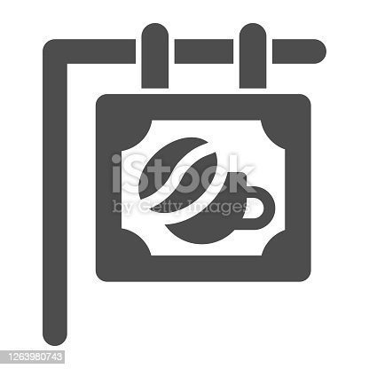 istock Signboard with bean and cup solid icon, Coffee time concept, Coffee shop or cafe banner sign on white background, street coffee house signboard icon in glyph style. Vector graphics. 1263980743