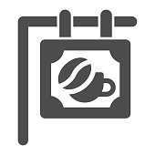 Signboard with bean and cup solid icon, Coffee time concept, Coffee shop or cafe banner sign on white background, street coffee house signboard icon in glyph style. Vector graphics