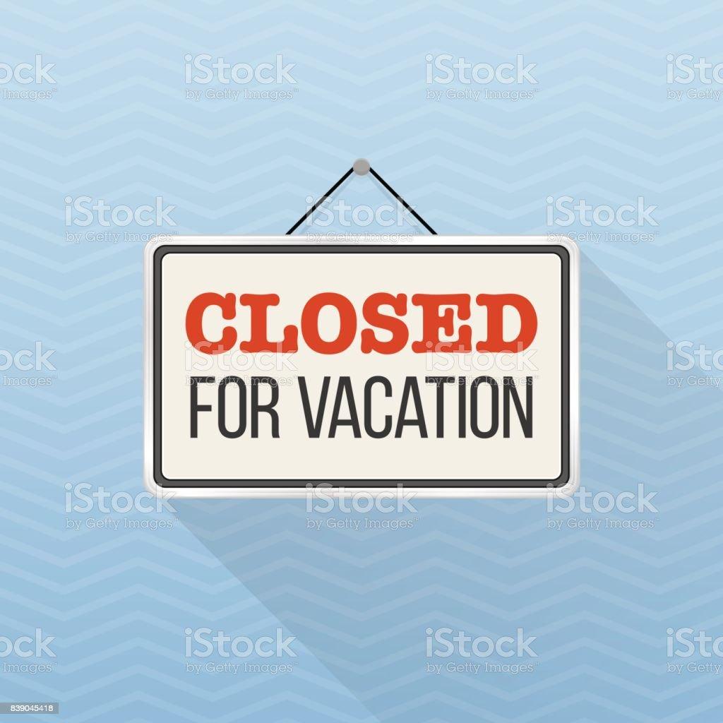 Einfaches Weisses Schild Mit Text Wegen Urlaub Geschlossen An Einem