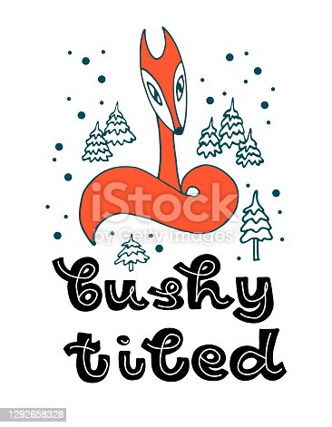 """Sitting orange fox and lettering """"Bushi Tiled"""" with trees and snow, izolated on white background for children's design, postcard, stationery, sticker, t-shirt, etc . Hand drown vector illustration"""