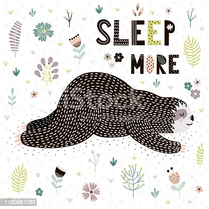 Sleep More card with a cute sleeping sloth. Funny print great for t-shirt or poster design