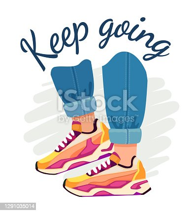 istock Slogan and sneakers. Street fashion poster with walking feet in jeans and sport shoes, motivational quote. Keep going vector t-shirt print 1291035014