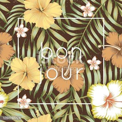 istock slogan bon jour tropical leaves hibiscus brown background 1254732724