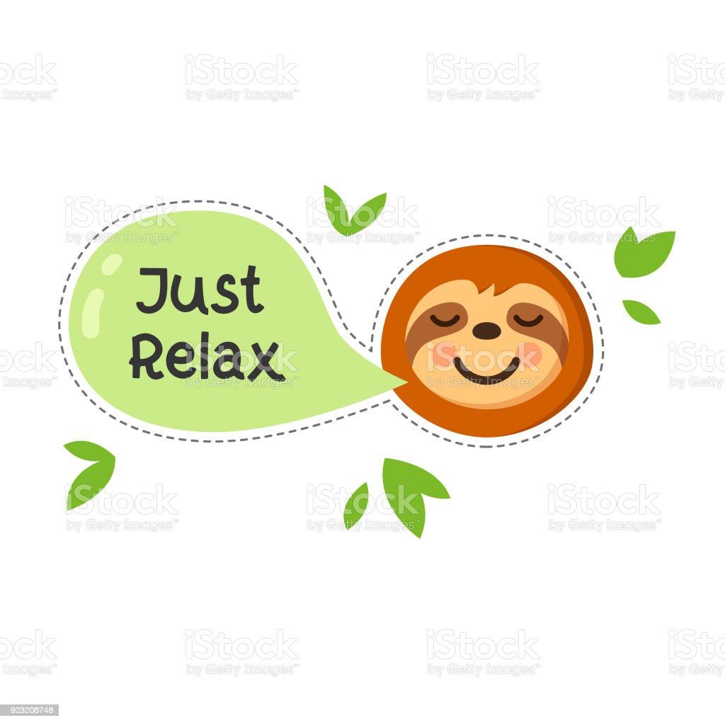 Sloth cartoon with quote Just relax. Sloth character emoticon drawn in flat style vector illustration. vector art illustration