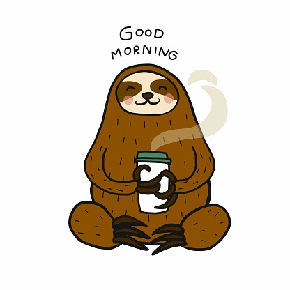 Sloth good morning with hot coffee cup cartoon vector illustration