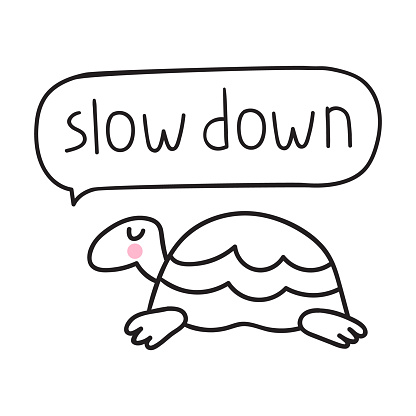 Slow Down Vector Turtle Icon Lettering Hand Drawn Funny ...