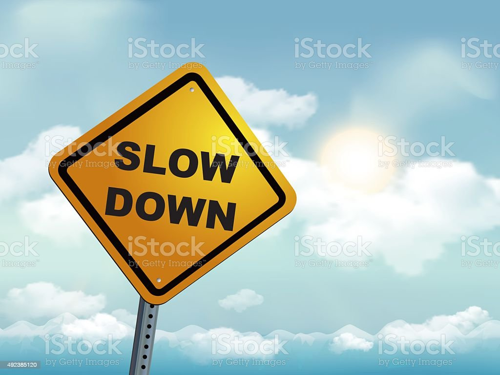 Slow Down Warning Sign vector art illustration