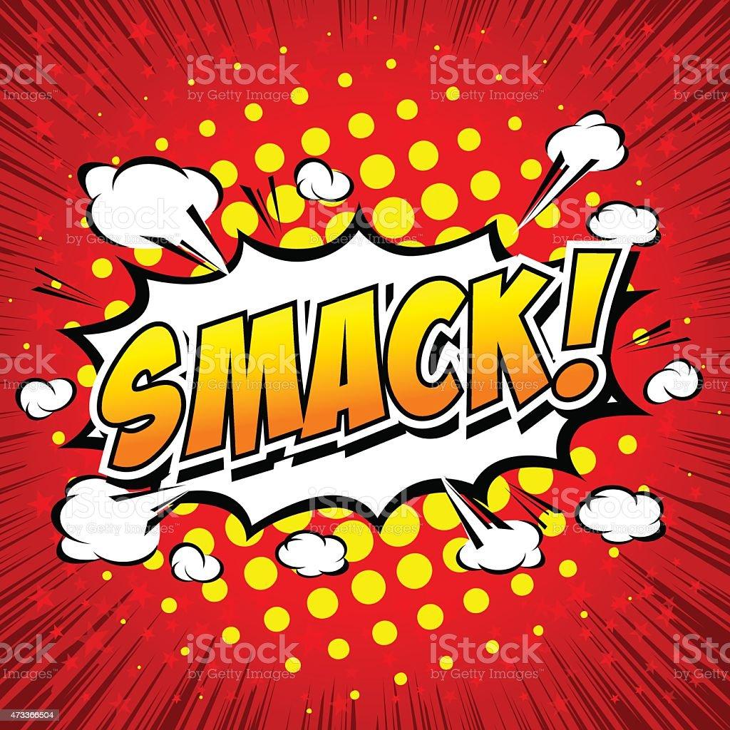 Smack! Comic Speech Bubble, Cartoon. vector art illustration
