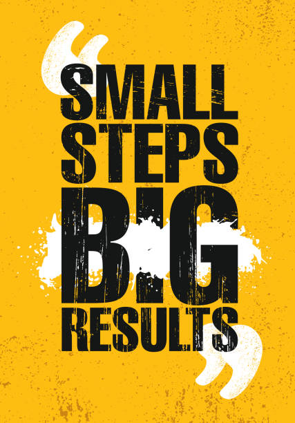 Small Steps. Big Results. Inspiring Creative Motivation Quote Poster Template. Vector Typography Banner Design Concept On Grunge Texture Rough Background Small Steps. Big Results. Inspiring Creative Motivation Quote Poster Template. Vector Typography Banner Design Concept On Grunge Texture Rough Background motivation stock illustrations