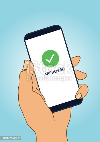 Vector of hand holding smartphone with approved Sign. EPS Ai 10 file format.
