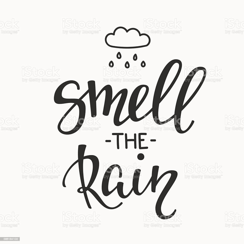 Smell The Rain Quotes Typography Stock Illustration - Download Image Now