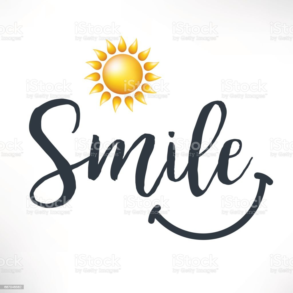 Smile calligraphy phrase with hand drawn and sun