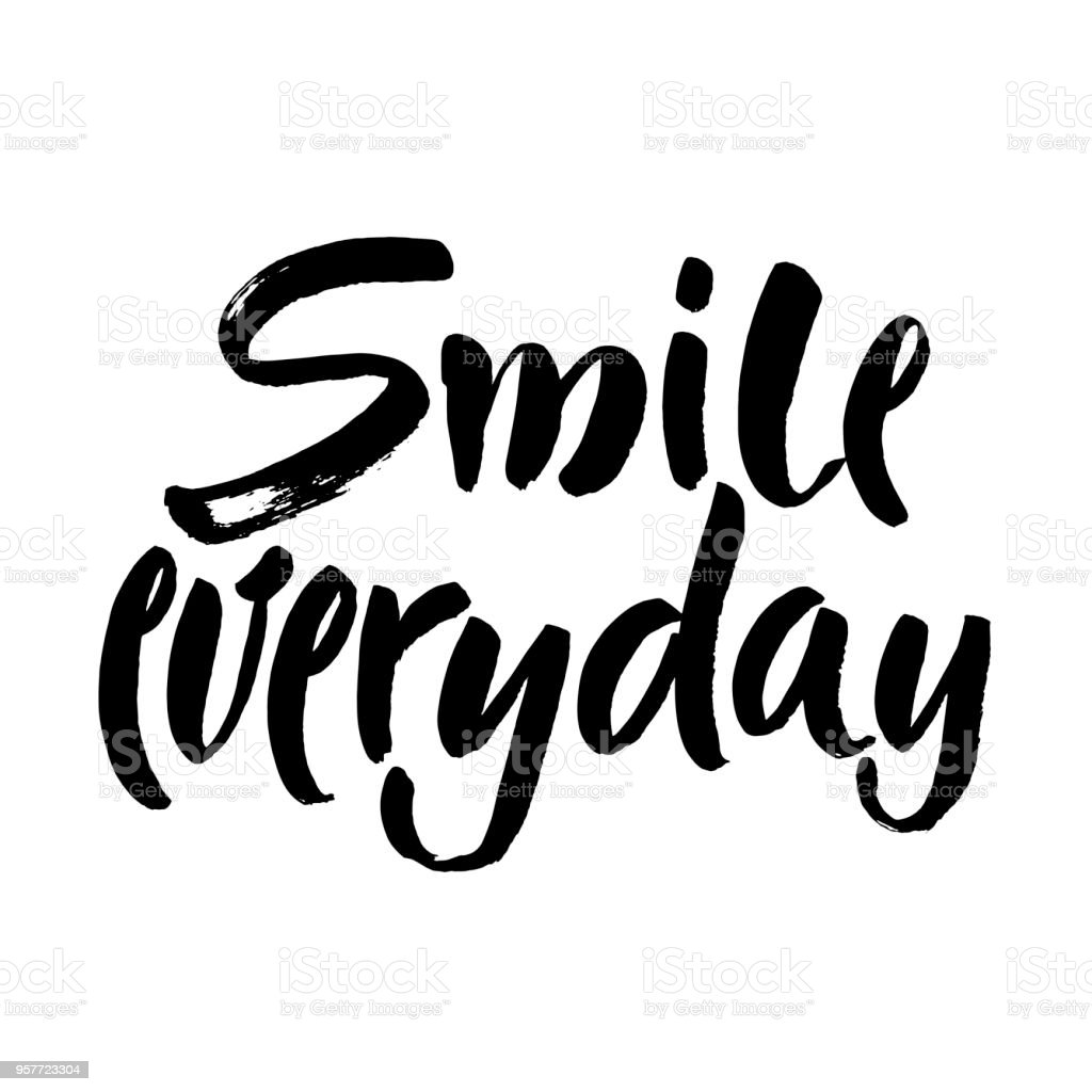 Smile Everyday Black Saying On White Background Brush Lettering