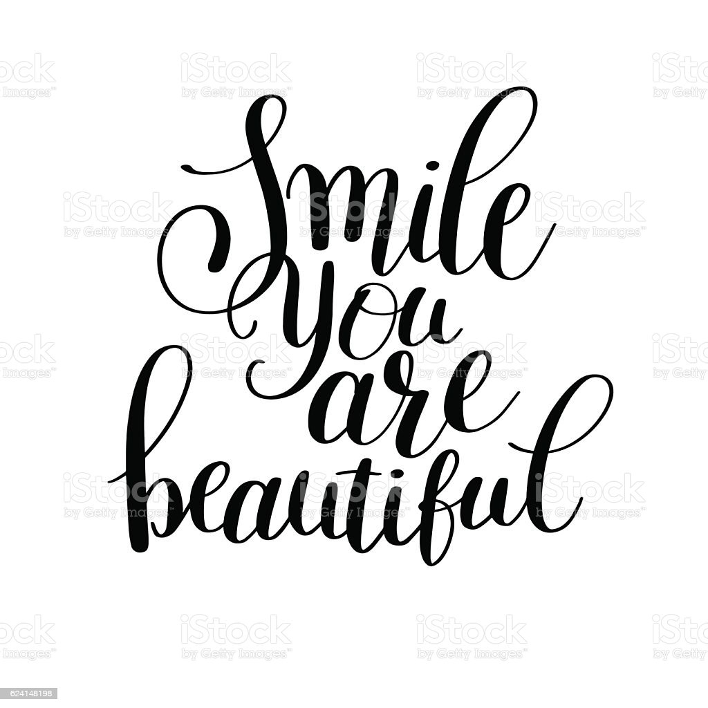 smile you are beautiful phrase hand lettering positive