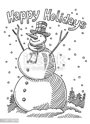 Hand-drawn vector drawing of a Snowman and a Happy Holidays Text. Black-and-White sketch on a transparent background (.eps-file). Included files are EPS (v10) and Hi-Res JPG.