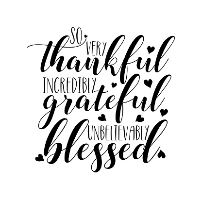 So very thankful incredibly grateful unbelievably blessed- thanksgiving text, with hearts.