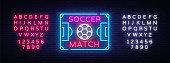Soccer Match Logo Neon Vector. Design Template Soccer Neon Sign, Bright Night Signboard, Design Element for Football Advertising, Championship European Football Symbol. Vector. Editing text neon sign