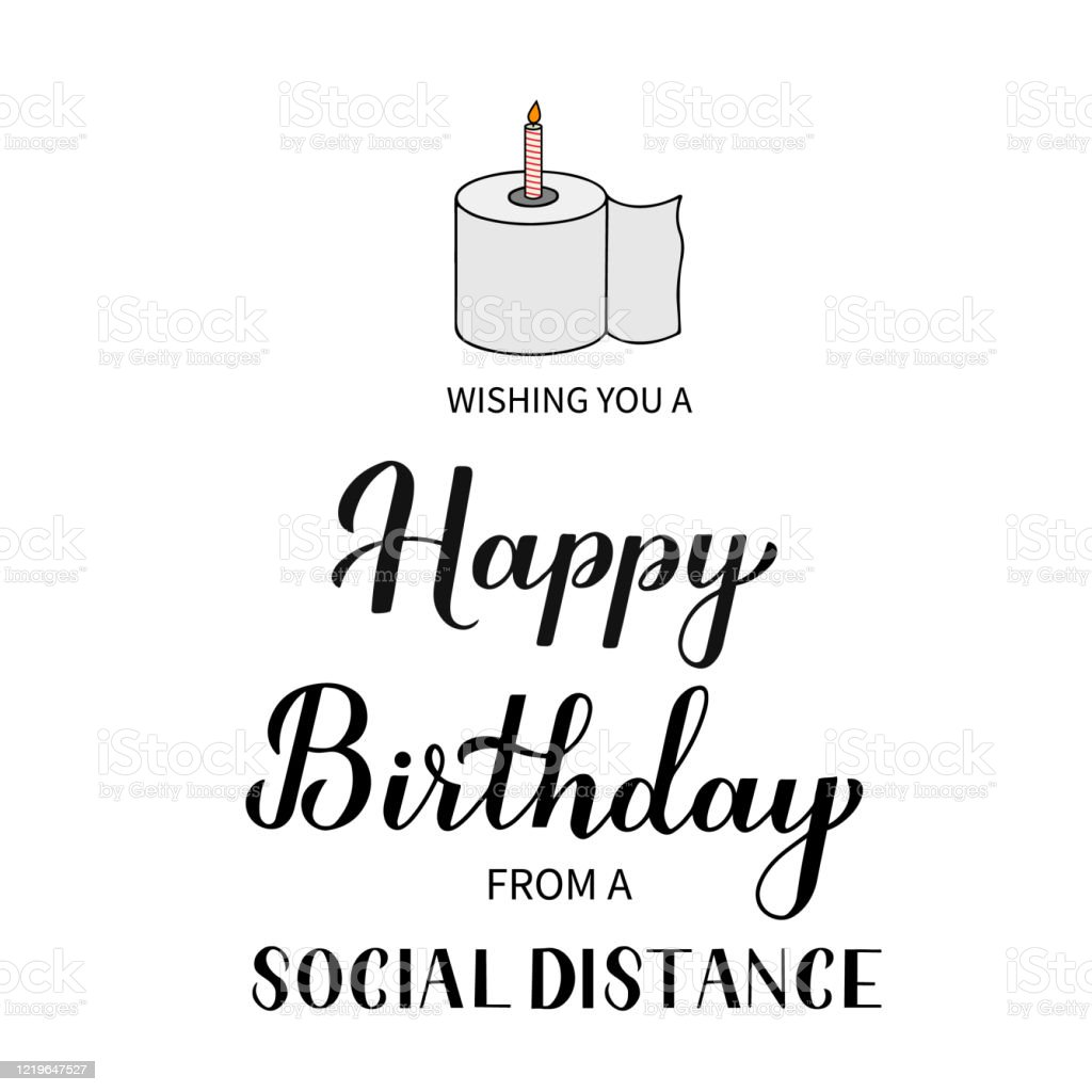 Social Distance Happy Birthday Funny Greeting Card Coronavirus Covid19 Quarantine Typography Poster Vector Template For Banner Flyer Sticker Tshirt Postcard Stock Illustration Download Image Now Istock
