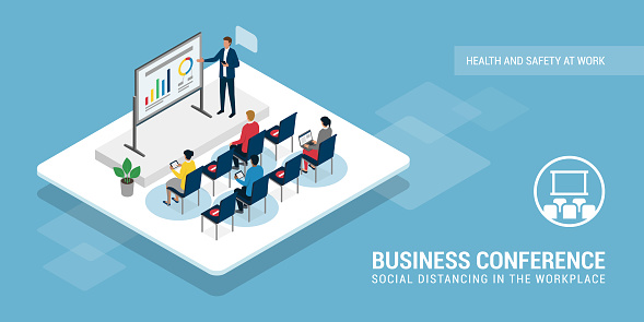 Social distancing during a business conference