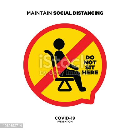 Social Distancing warning sign. Warning sign about coronavirus or covid-19 vector illustration. Don't sit here lettering vector illustration