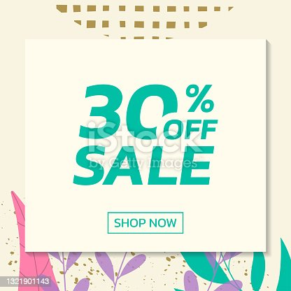 istock Social media sale post with floral background. Trendy banner design template with leaves. Modern discount cards with 30 percent price off. Vector illustration. 1321901143