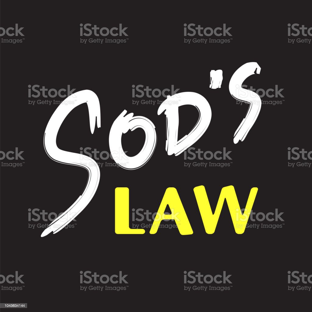 Sods Law Simple Handwritten Fancy Quote American Slang Urban