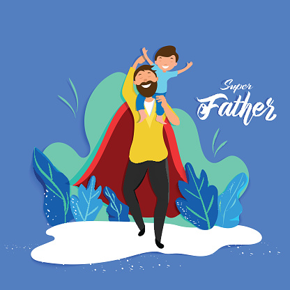 Son sitting on his dad shoulders for Super Father celebration concept. Can be used as poster or template design. clipart