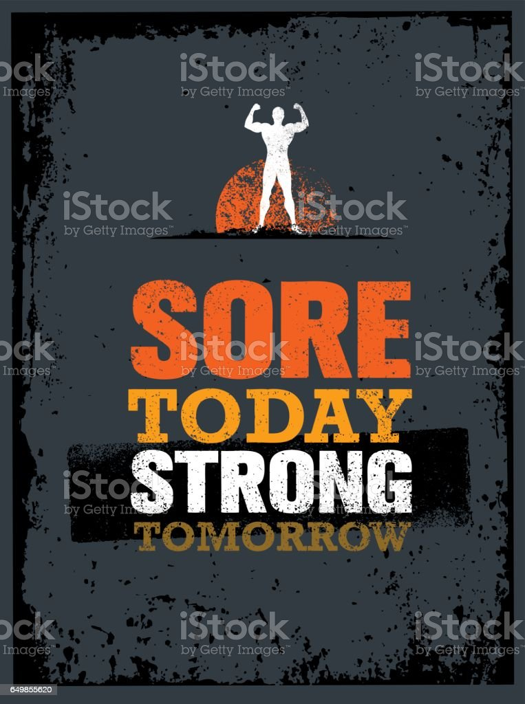 Sore Today Strong Tomorrow. Workout And Fitness Motivation Quote. Creative  Vector Typography Poster Concept