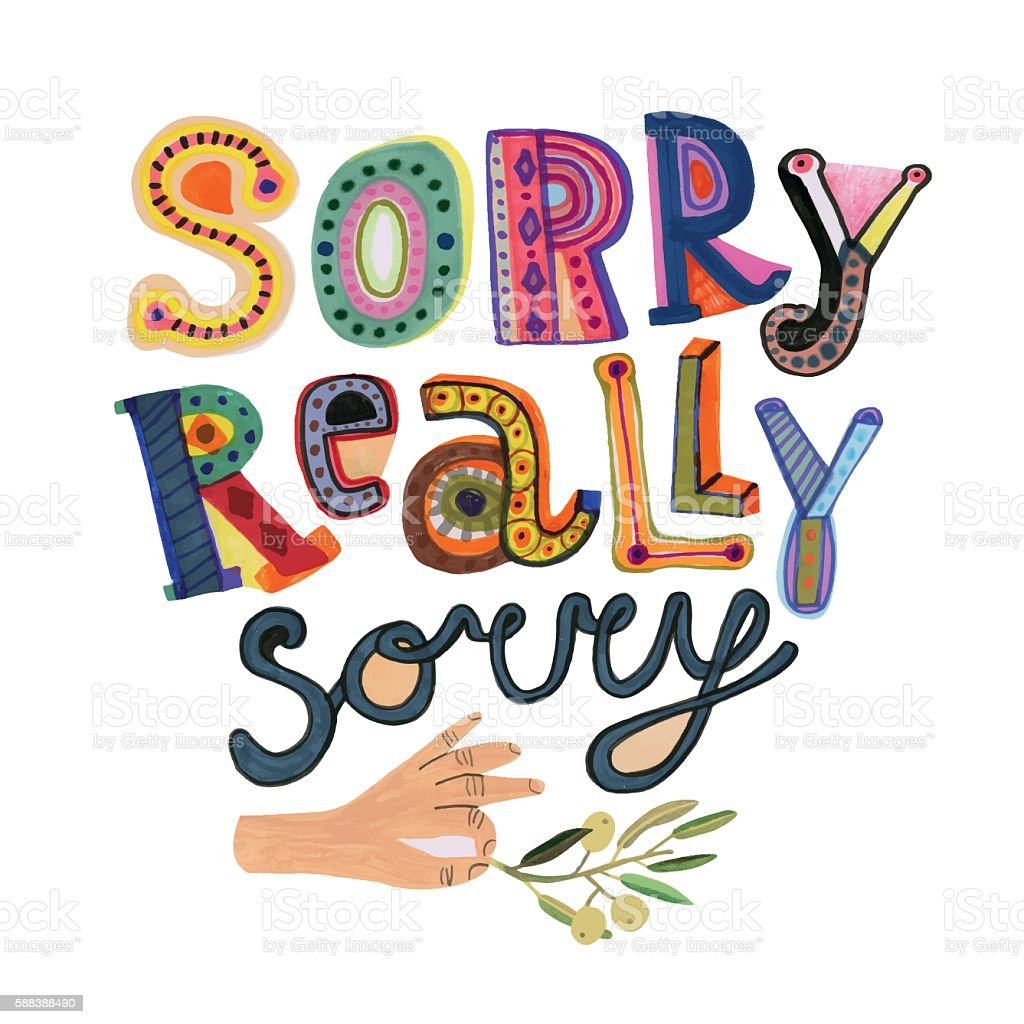 Sorry note with hand drawn letters and olive branch vector art illustration