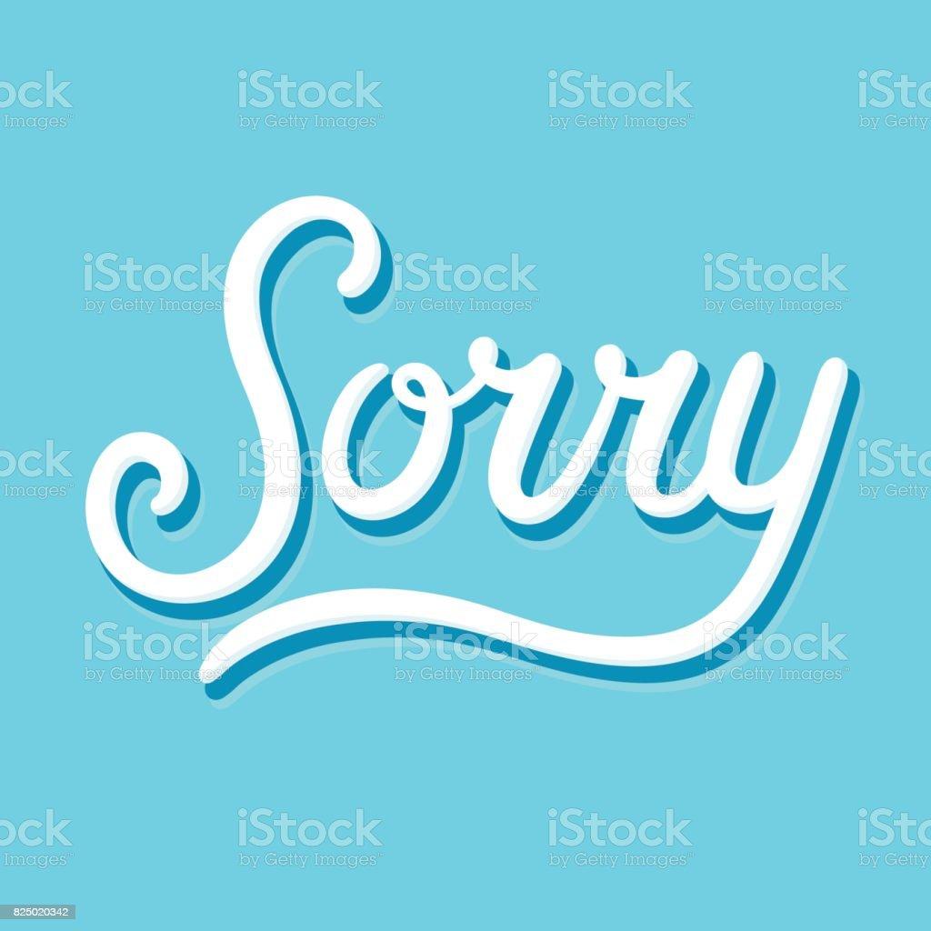 Sorry text lettering vector art illustration