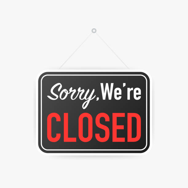 sorry we're closed hanging sign on white background. sign for door. vector illustration. - wine stock illustrations