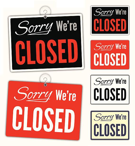 stockillustraties, clipart, cartoons en iconen met sorry we're closed signs - dicht