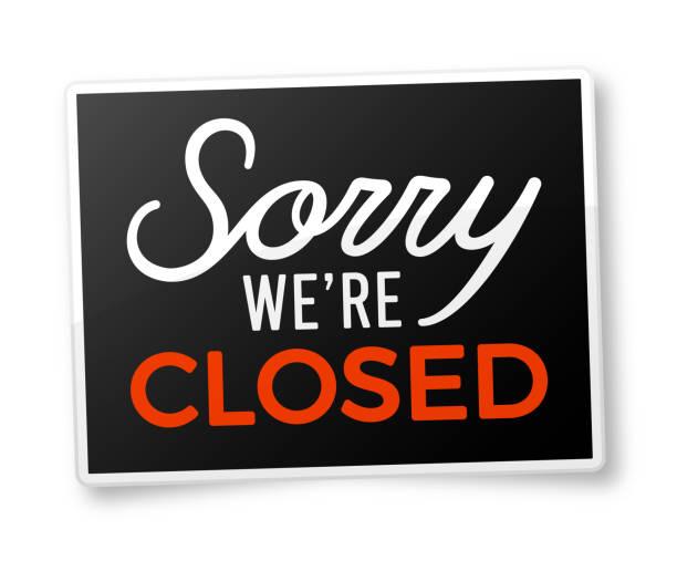 stockillustraties, clipart, cartoons en iconen met sorry we zijn gesloten - dicht