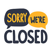 Sorry we're closed. Vector illustration on white background.