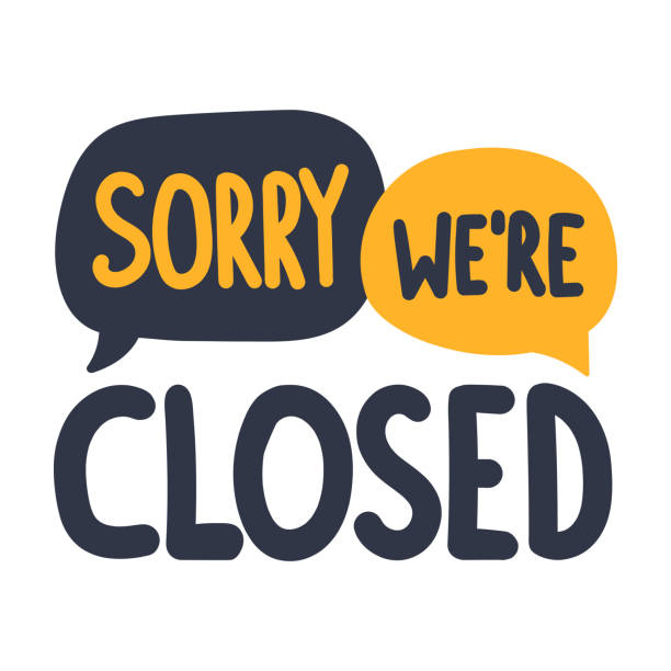 sorry we're closed. vector illustration on white background. - прикрывать stock illustrations