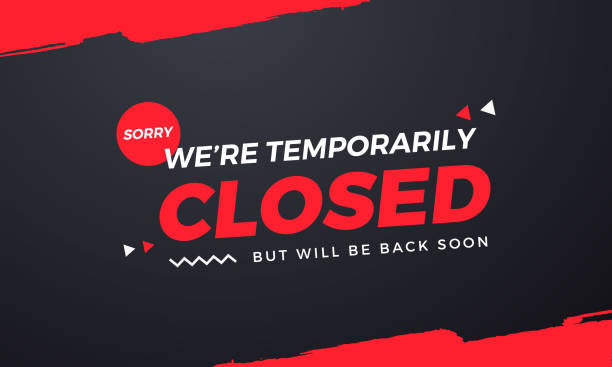 Sorry We're Temporarily Closed. Will be back soon Sorry We're Temporarily Closed. Will be back soon High Resolution Enjoy. closed sign stock illustrations