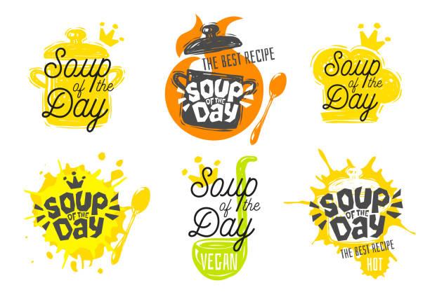 ilustrações de stock, clip art, desenhos animados e ícones de soup of the day, sketch style cooking lettering icons set. - sopa