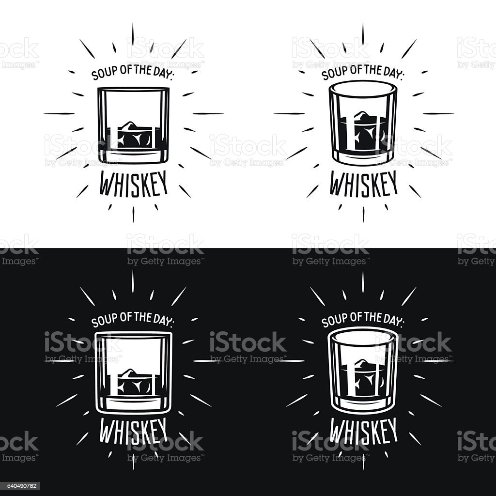 Soup of the day. Whiskey related typography vector illustration. vector art illustration