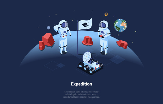 Space Expedition Conceptual Vector Illustration In Cartoon 3D Style. Isometric Composition Of Two Astronauts With Expeditor Robot Standing On Planet Surface, Cosmos With Stars, Earth On Background