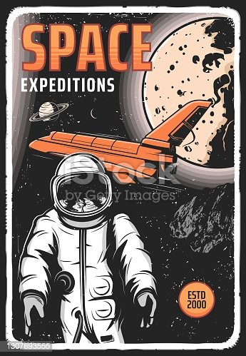 Space expedition retro vector poster with astronaut in outer cosmos, shuttle and planets. Universe exploration cosmonaut galaxy explorer in spacesuit fly in weightlessness. Space research vintage card