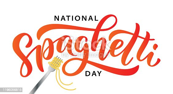 Spaghetti day. Hand lettering design for Spaghetti day. Vector illustration Hand drawn text for National holiday. Script. Calligraphic design for print card, banner, poster.