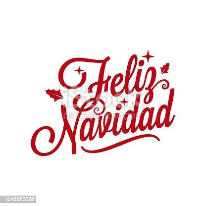 istock Spanish Merry xmas lettering - Feliz Navidad on white background 1048983268