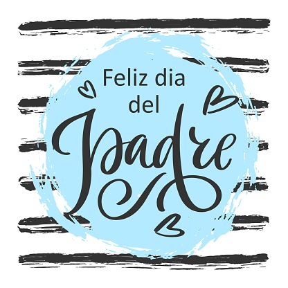 Spanish translation Feliz dia del Padre: Happy Father's day. Greeting calligraphy on striped background. Vector template, hand drawn festivity lettering typography poster, invitation, offers, sale.